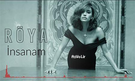 دانلود آهنگ آذربایجانی جدید Roya Ayxan به نام Insanam